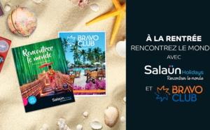 Salaün Holidays et Bravo Club s'associent pour leur roadshow de rentrée