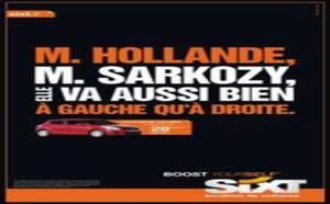 Sixt interpelle Hollande et Sarkozy dans sa nouvelle publicité