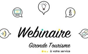 GirondeTourisme lance des webinaires pour les pros du tourisme
