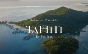 """""""Renouez avec l'essentiel"""" : Tahiti Tourisme part à la reconquête des voyageurs"""