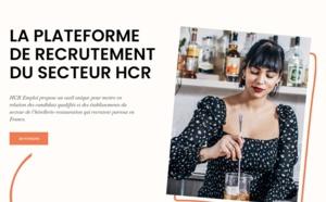 HCR Emploi : nouvelle plateforme de recrutement des métiers HCR