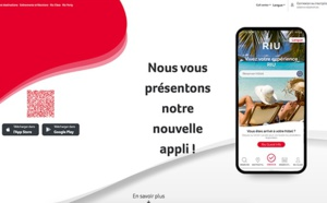 Nouveaux services, check-in en ligne : RIU dévoile sa nouvelle application