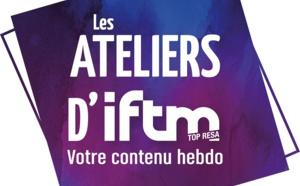 Ateliers IFTM : demandez le programme