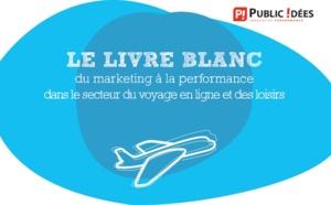 """Public-Idées : """"Le marketing à la performance primordial pour le secteur du tourisme"""""""