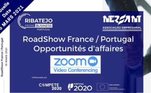Le RoadShow digital France - Portugal se tiendra le 15 mars 2021