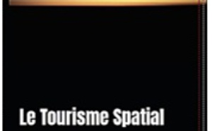 Michel Messager sort un livre sur le Tourisme Spatial