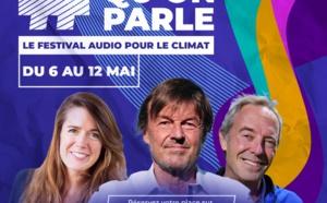 #IlFautQuonParle : rejoignez le premier Festival audio pour le Climat !