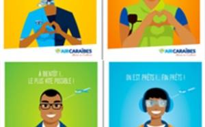 Air Caraïbes lance la 1ère phase de sa campagne de communication