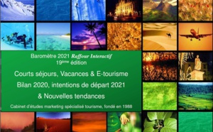 Baromètre 2021 Raffour-Interactif : tout savoir sur les comportements de consommation touristique de loisir des Français