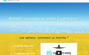 Option Way : c'est le client qui choisit le prix de son billet d'avion
