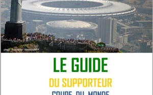 """Brésil : le Quai d'Orsay publie son """"Guide du supporteur"""" pour la Coupe du Monde 2014"""