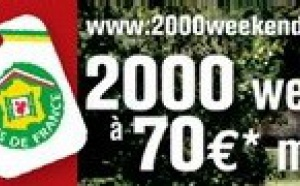 Gîtes de France : opération ''2000 week-ends à 70 euros''