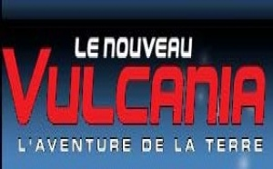 Vulcania : fréquentation en hausse de 20% pour la saison 2007