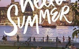 #HelloSummer : NYC & Company attend 15 millions de visiteurs pendant l'été 2015