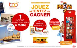 Les Profs 2 : Top of Travel fait gagner des voyages à Malte !
