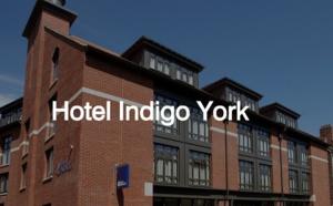 Royaume-Uni : ouverture d'un Hôtel Indigo à York