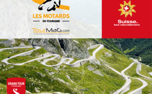 "TourMagEVENT : ""Les Motards du Tourisme"" partent à l'assaut du Grand Tour de Suisse"