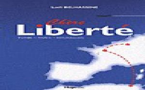 ''Chère Liberté'' : une autobiographie de Lotfi Belhassine