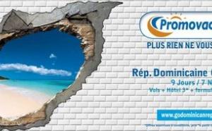 Promovacances : une nouvelle campagne ''à tout casser !''