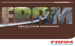 FRAM : la nouvelle brochure ''Sélection Groupes'' joue les départs de province
