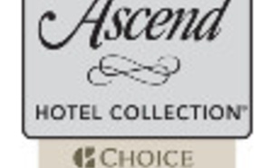Ascend Hotel Collection : le réseau de Choice Hotels débarque en France