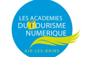 Les Académies du Tourisme Numérique 2016 sous le signe de l'innovation et de l'humain