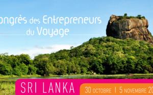 Les Entreprises du Voyage : inscriptions ouvertes pour le prochain congrès au Sri Lanka