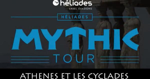 MythicTour Héliades « Athènes et les Cyclades » : première journée de découverte