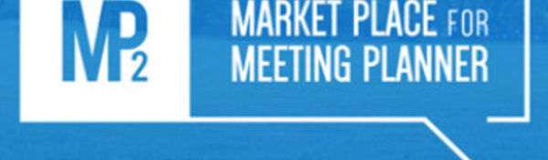 MarketPlace for Meeting Planner : 120 acheteurs attendus à Marseille