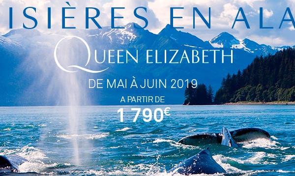 Queen Elizabeth : l'Alaska programmé en 2019