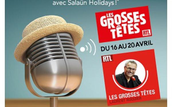 Salaün Holidays sur les ondes avec les grosses têtes sur RTL