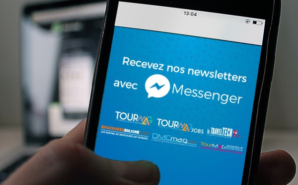 Après Whatsapp, TourMaG.com lance sa newsletter sur Messenger