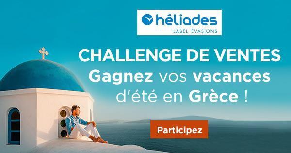 Challenge de ventes : Héliades vous fait partir cet été en Grèce