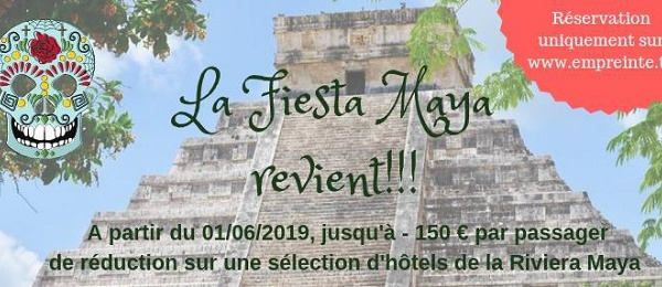 "Empreinte lance une opération ""Fiesta Maya"""