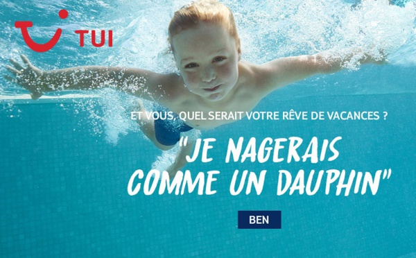 TUI France veut réaliser les rêves de ses clients
