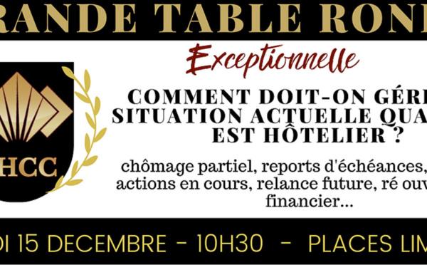 """Table Ronde : """"Comment doit-on gérer la situation actuelle quand on est hôtelier ?"""""""