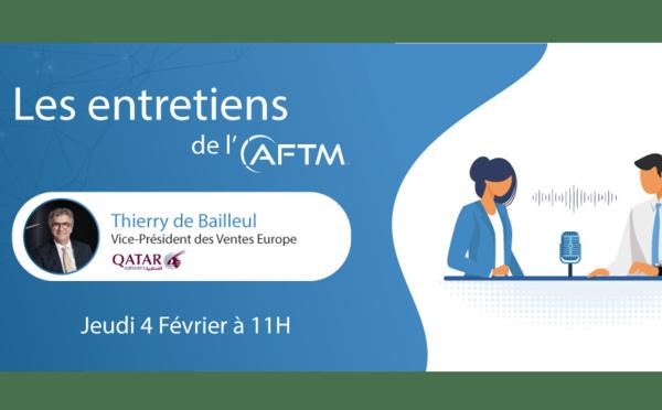 Webinaire : Thierry de Bailleul, Qatar Airways, invité de l'AFTM