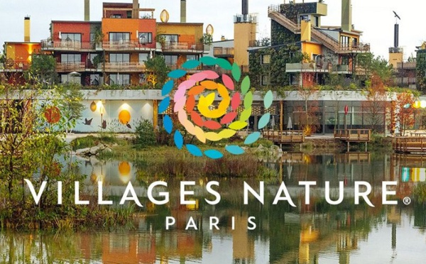 Développement durable : Villages Nature Paris obtient 2 nouveaux labels internationaux