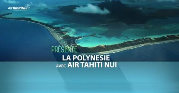 Exotismes présente la Polynésie avec Air Tahiti Nui