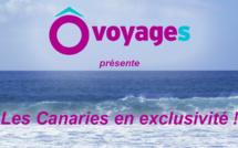 Avec Ôvoyages, Les Canaries en exclusivité !