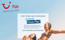 Nouveau : TUI renforce ses Choix Flex' pour l'été