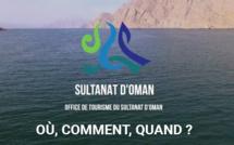 « Destination Oman : Où, comment, quand ? » : les attraits du Sultanat en 6 minutes
